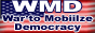 War to Mobilize Democracy